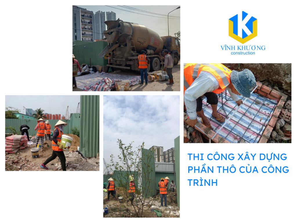 Thi công xây dựng phần thô công trình được ví như xây dựng hệ khung của kết cấu.